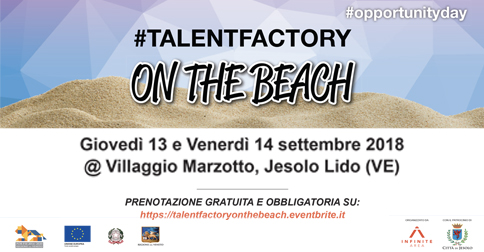 talent factory on the beach Villaggio Marzotto di Jesolo il 13 ed 14 settembre 2018