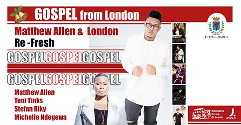Gospel from London, concerto al teatro Vivaldi di Jesolo il 21 dicembre 2017