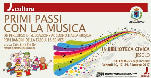 Primi passi con la musica Biblioteca Civica di Jesolo marzo 2017