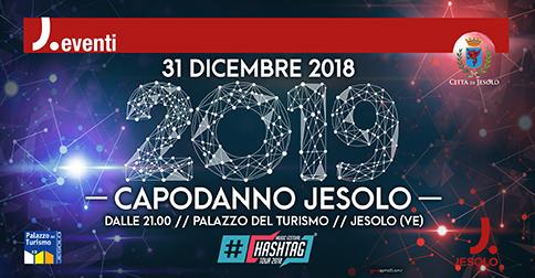 Hashtag music Festival Capodanno a Jesolo 2018 Palazzo del turismo h 21