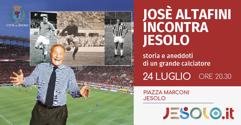 Joseè Altafini incontra Jesolo sabato 20 luglio 2019 piazza Marconi