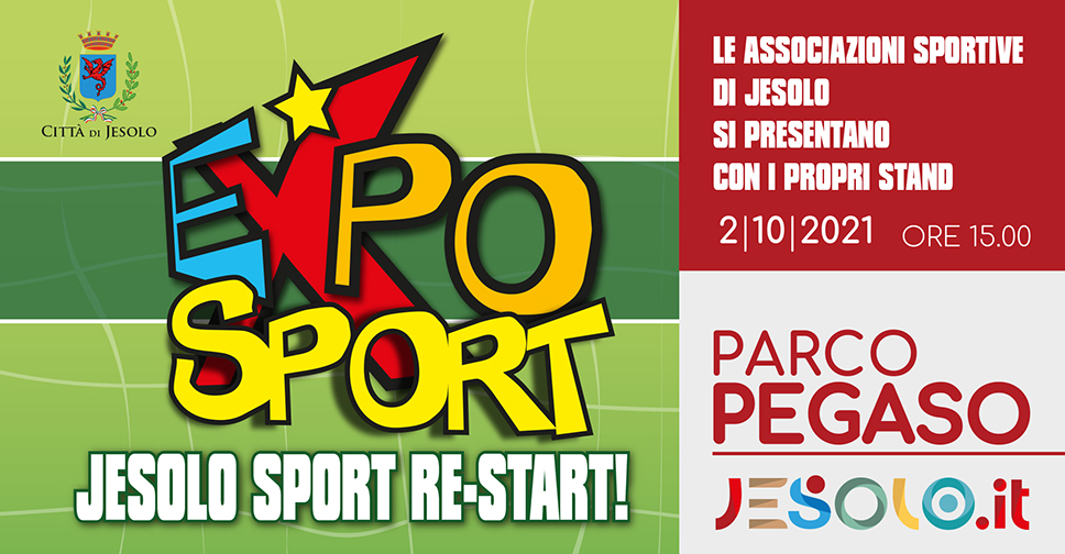 Festa dello sport 2021 Expo Sport – Jesolo sport Re-start! al parco Pegaso il 2 ottobre