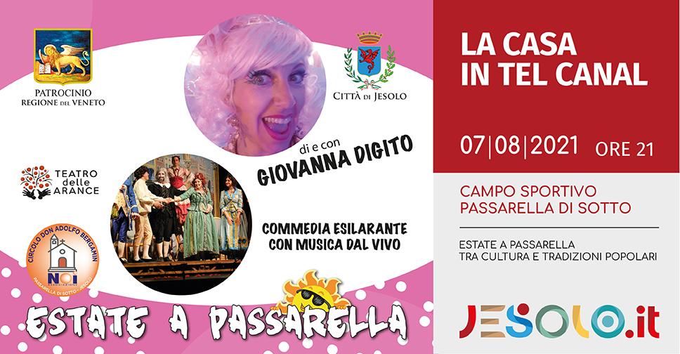 La Casa in tel canal  Commedia con musica dal vivo a Passarella di Sotto - Jesolo il 7 agosto 2021