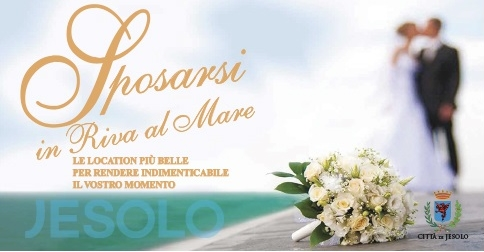 Sposarsi a Jesolo-Matrimoni civili sulla spiaggia o in centro storico