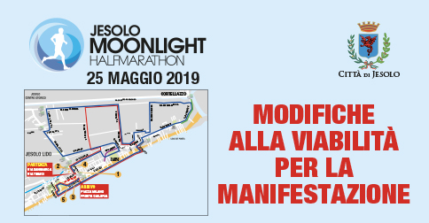 Modifiche alla viabilità per la Jesolo Moonlight Half Marathon 26 maggio 2019