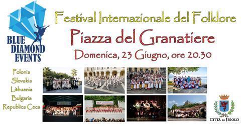 Festival internazionale del Folklore 23 giugno 2019 piazza del Granatiere Jesolo