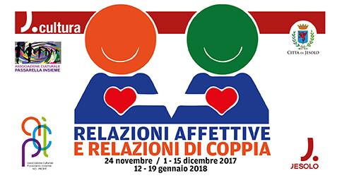 Relazioni affettive e ralazioni di coppia incontri con la dottoressa Rugolotto al Centro Civico di Passarella di Sotto -Jesolo