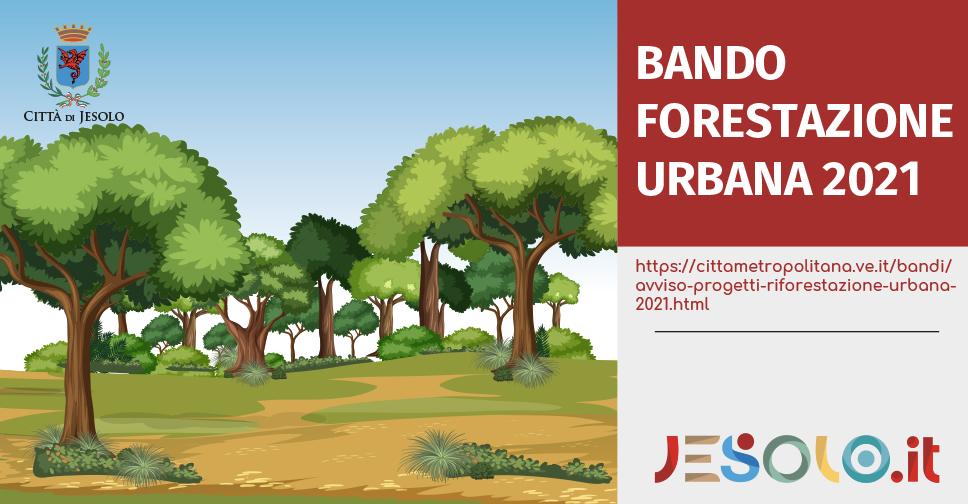 Manifestazione di interesse progetti interventi di riforestazione urbana Città metropolitana di Venezia Comune di Jesolo