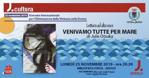 Venivamo tutte per mare - Biblioteca Civica di Jesolo 25 novembre 2019
