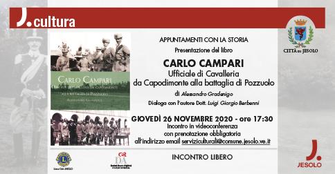 """Presentazione del libro """"Carlo Campari Ufficiale di Cavalleria da Capodimonte alla battaglia di Pozzuolo"""""""