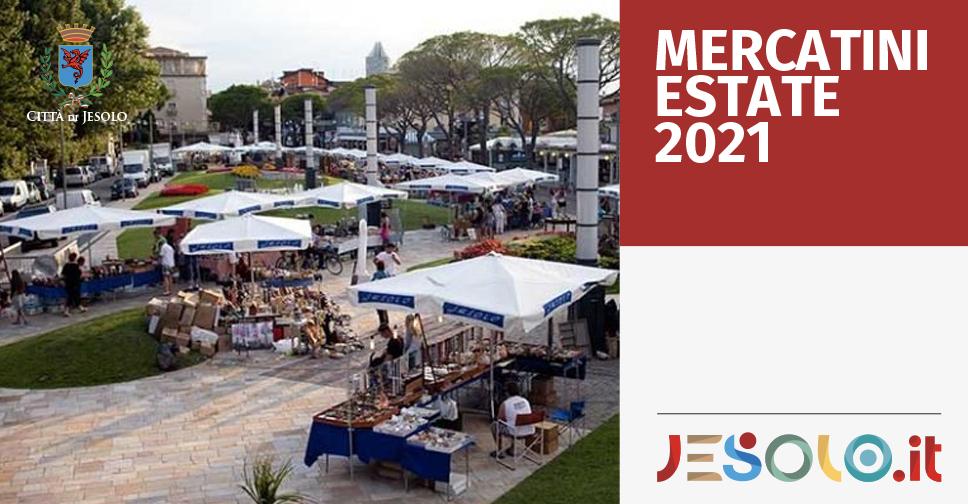 I mercatini di Jesolo per l'estate 2021