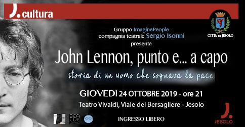 John Lennon, punto e...a capo 24 ottobre 2019, teatro Vivaldi di Jesolo