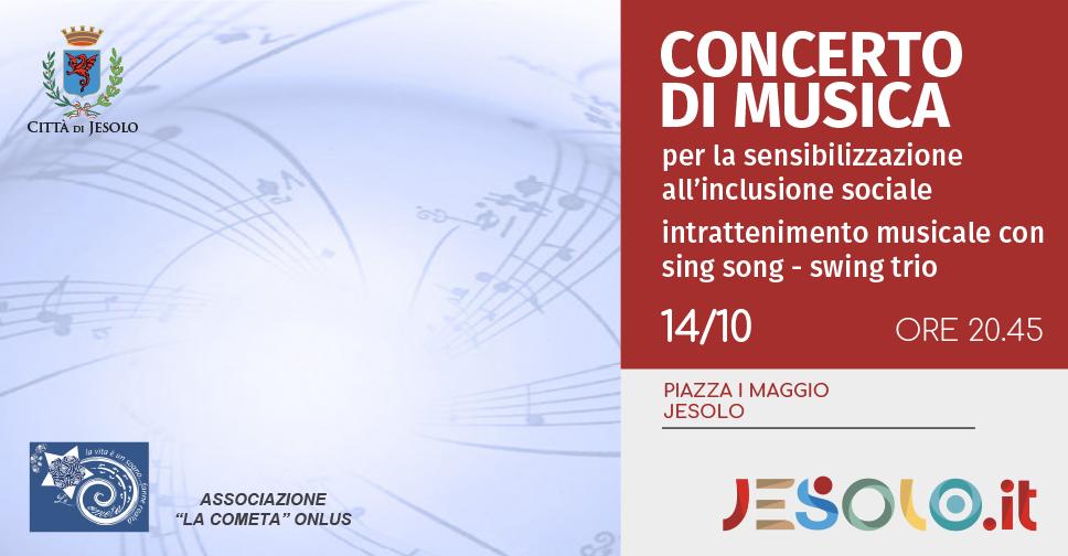 Associazione La Cometa Onlus Concerto di Musica 14 ottobre Piazza I Maggio Jesolo