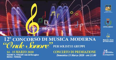 """12° Concorso Internazionale di Musica Moderna """"ONDE SONORE"""" a Jesolo"""