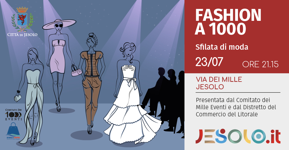 Fashion a 1000 sfilata di moda a Jesolo