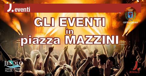 Eventi dell'estate in piazza Mazzini a Jesolo