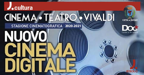 Stagione cinematografica 2020-2021 al Cinema Vivaldi di Jesolo