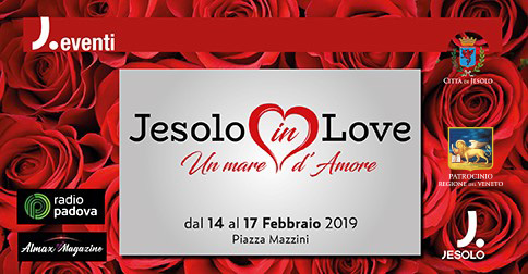 Jesolo in Love dal 14 al 17 febbraio 2019 in piazza Mazzini a Jesolo