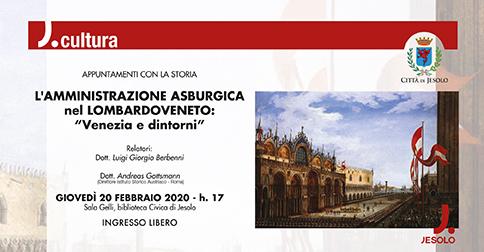 """Venezia e dintorni """"L'Amministrazione asburgica del Lombardoveneto"""""""