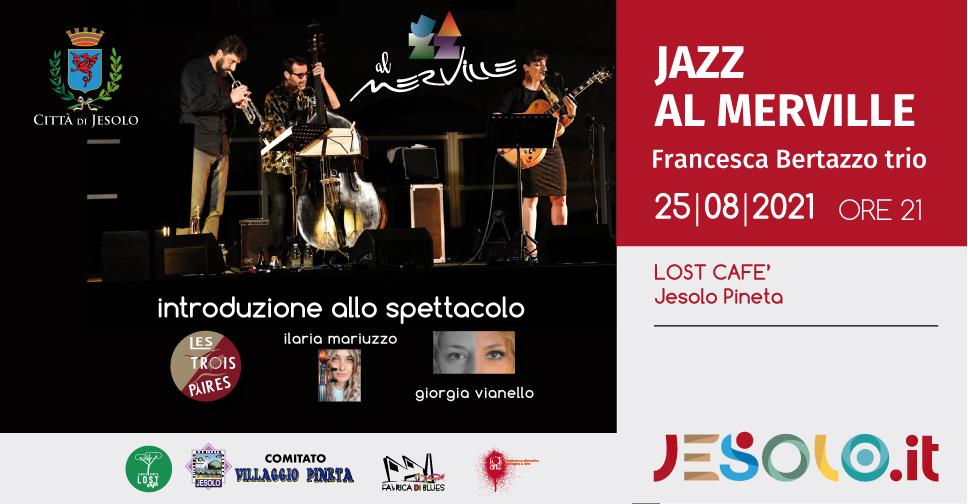 Jazz al Merville 25 agosto 2021 Jesolo pineta