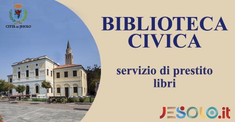 La biblioteca civica di Jesolo riapre agli studenti