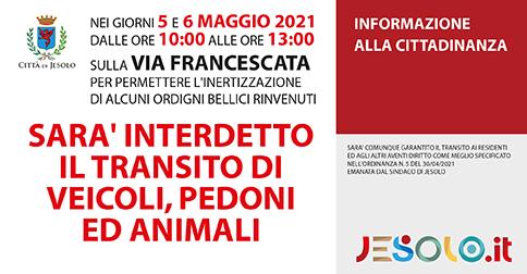 interdetta la circolazione su via Francescata - Jesolo il 5 e 6 maggio 2021