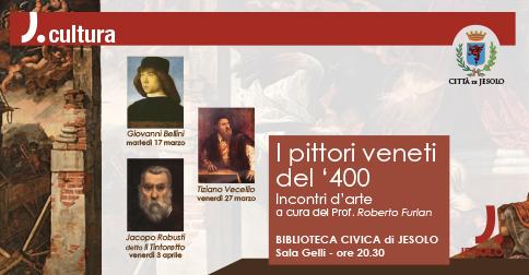Incontri d'arte: I pittori Veneti del '400