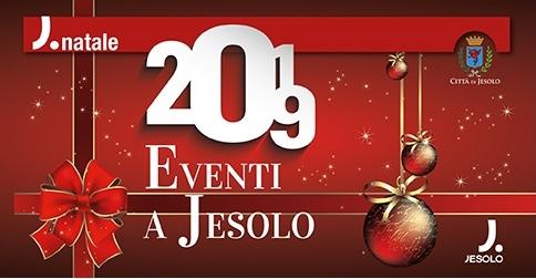 Jesolo eventi periodo natalizio 2019