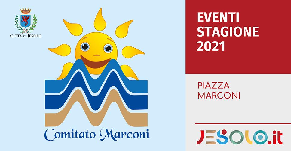 Gli eventi dell'estate in Piazza Marconi