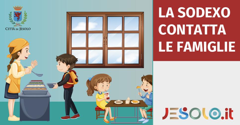 Comune di Jesolo Avviso morosità mensa scolastica  La ditta Sodexo contatta le famiglie