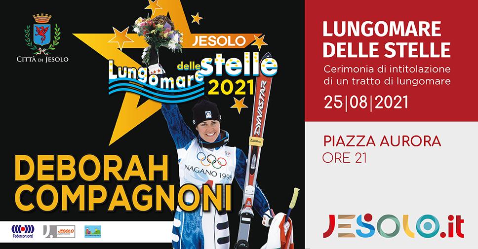 Il lungomare delle stelle 2021 intitolato a Deborah Compagnoni a Jesolo, il 25 agosto