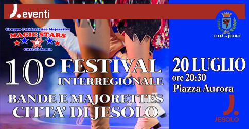 10° Festival Interregionale di Bande e Majorettes