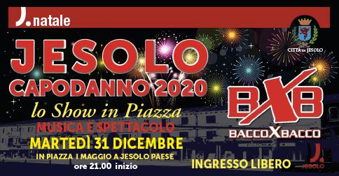 Capodanno a Jesolo in piazza 1 maggio con i Bacco x Bacco