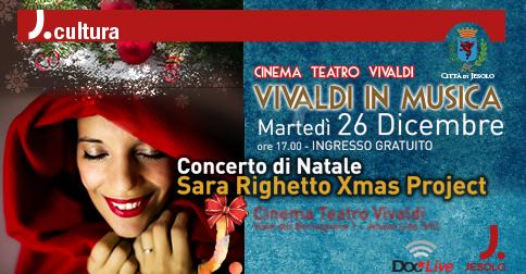 Concerto di Natale Sara Righetto Xmas project a Jesolo il 26 dicembre 2017