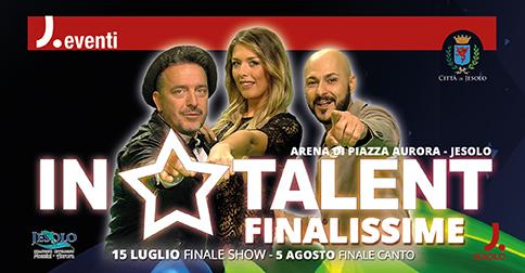 In Talent le finalissime in piazza Aurora a Jesolo il 15 luglio e il 5 agosto 2018