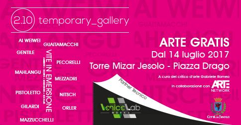 Mostra d'arte Vite in emersione, Jesolo 14 luglio-15 settembre 2017 Torre Mizar