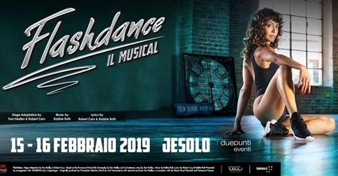 Flashdance-il musical è a Jesolo il 15 e 16 febbraio 2019