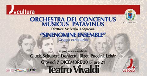 Orchestra Concentus Musicus Patavinus e Sinenomine Ensemble al teatro Vivaldi di Jesolo, il 7 dicembre 2017