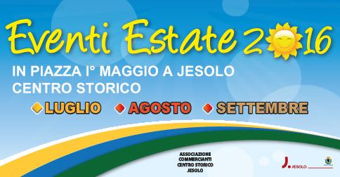 Eventi Estate 2016 Centro Storico