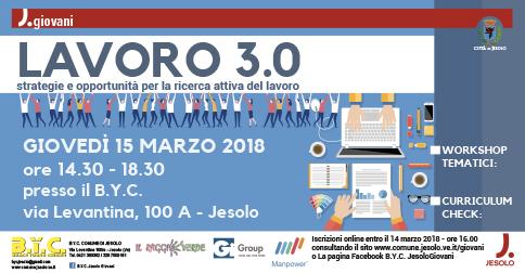 Lavoro 3.0 - strategie e opportunità per la ricerca attiva del lavoro al centro giovani BYC di Jesolo il 15 marzo 2018