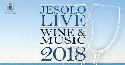 Jesolo live Wine & Music sabato 4 agosto 2018