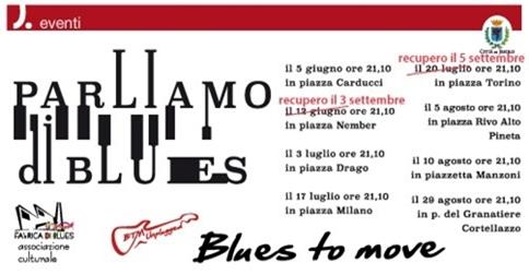 Parliamo di blues con i Blues to move di Jesolo