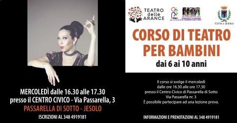 Corso di Teatro per bambini: Centro Civico di Passarella,Jesolo, il mercoledì h 16.30-17.30