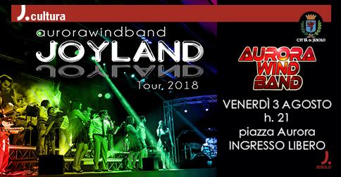 Joyland Aurora Wind band in Concerto a Jesolo venerdì 3 agosto, piazza Aurora