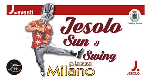 Jesolo Sun & Swing in piazza Milano a Jesolo