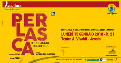 Perlasca, Il coraggio di dire no - lunedì 15 gennaio 2018 j 21 , teatro Vivaldi di Jesolo