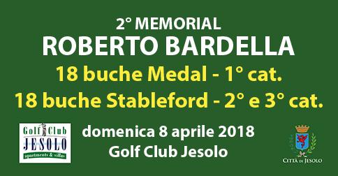 2° Memorial Roberto Bardella, Golf Club Jesolo, 8 aprile 2018