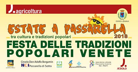 Festa delle tradizioni Popolari Venete, 7 e 8 luglio 2018 a Passarella - Jesolo