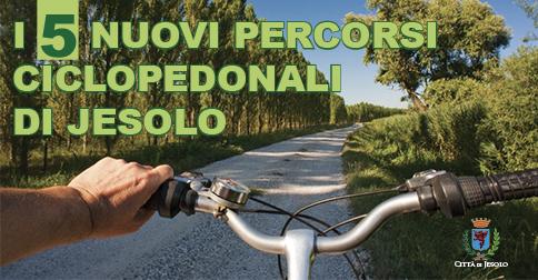 I 5 nuovi percorsi ciclopedonali di Jesolo