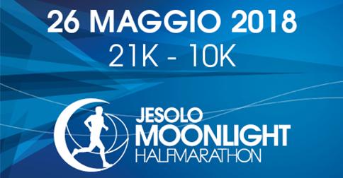 Moonlight Half Marathon - Jesolo 26 maggio 2018